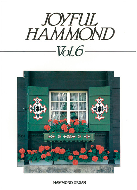 楽譜 ジョイフルハモンド Vol.6