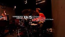 HAMMOND XK-5 Performed by Daisuke Kawai feat Hidenobu KALTA Otsuki